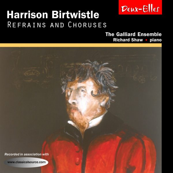 Birtwistle Refrains and Chorus