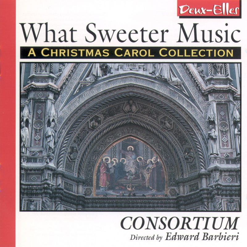 Consortium What Sweeter Music