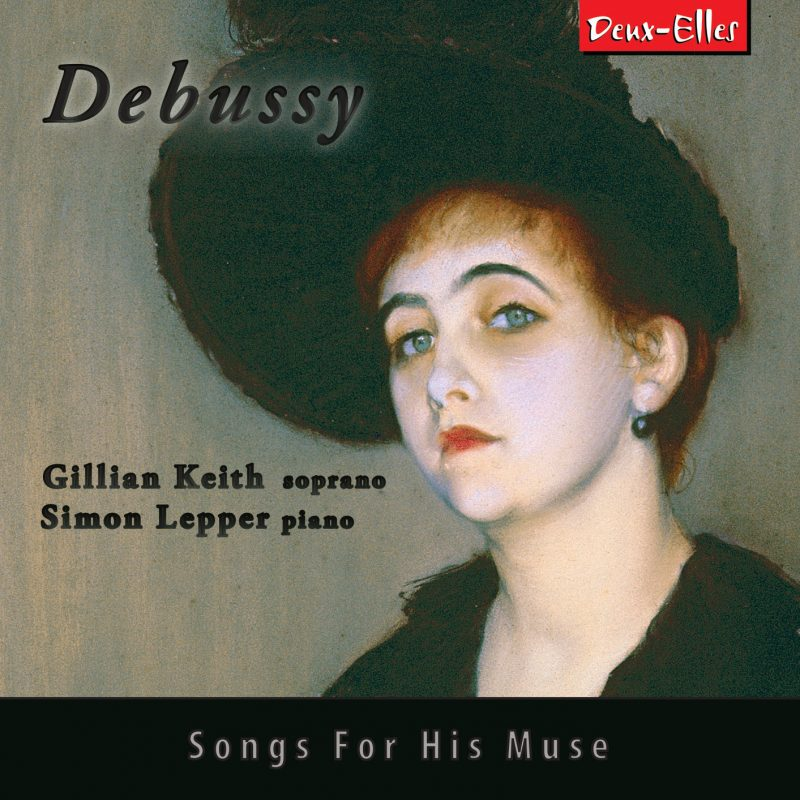 Debussy Songs For his Muse